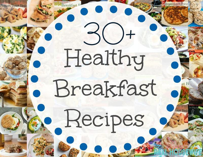 30 Healthy Breakfast Ideas