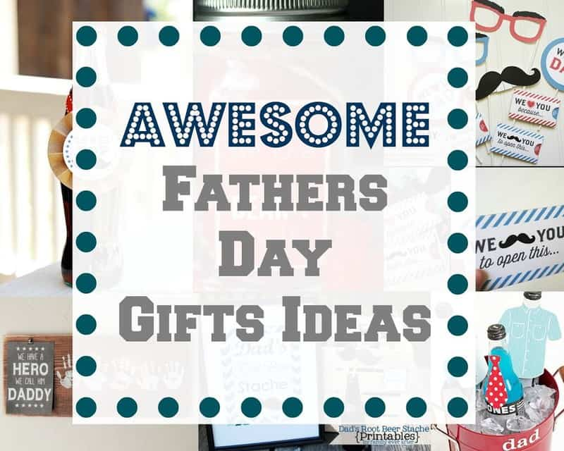Awesome Fathers Day Gift Ideas