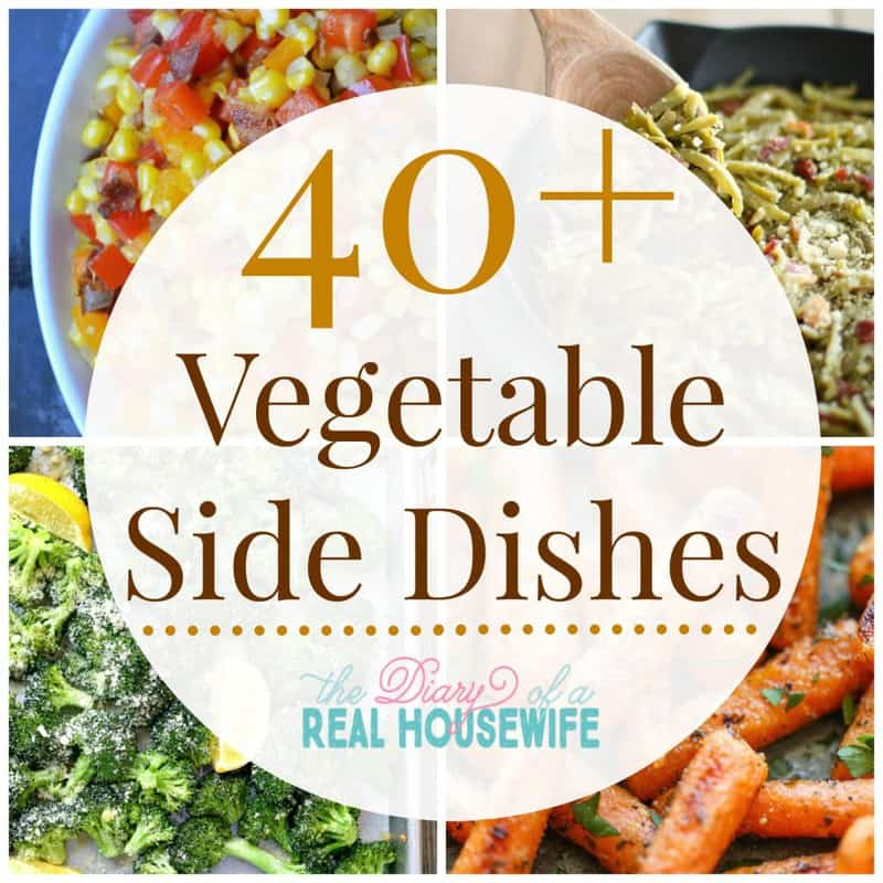 40 plus vegetable side dishes recipe roundup collage