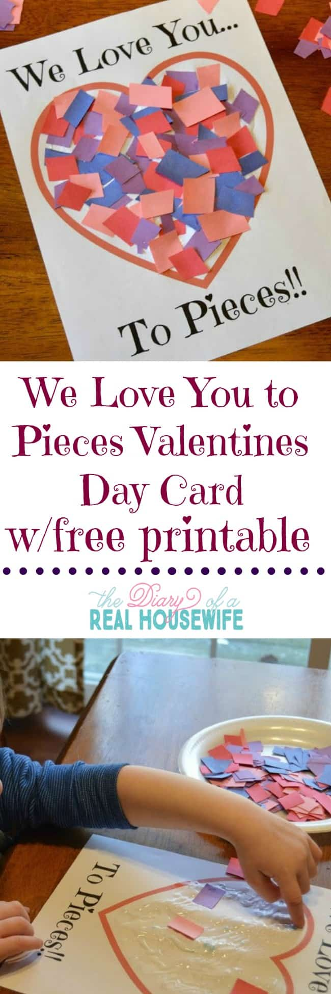 Love You to Pieces Valentines Day Craft Free Printable The – Make Your Own Valentines Card for Free