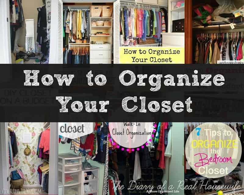 how to organize your closet the diary of a real housewife