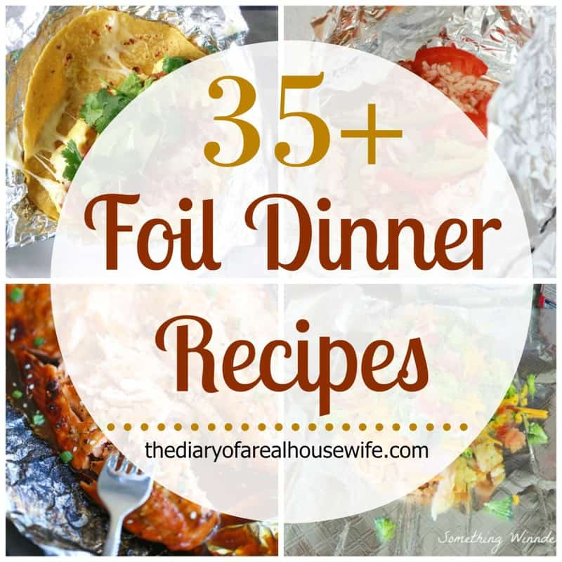 35 Awesome Foil Dinner Recipes