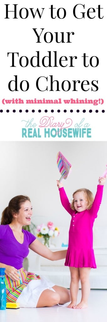 Get your toddler to do chores with minimal whining!!