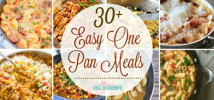 30+ One Pan Meal Ideas