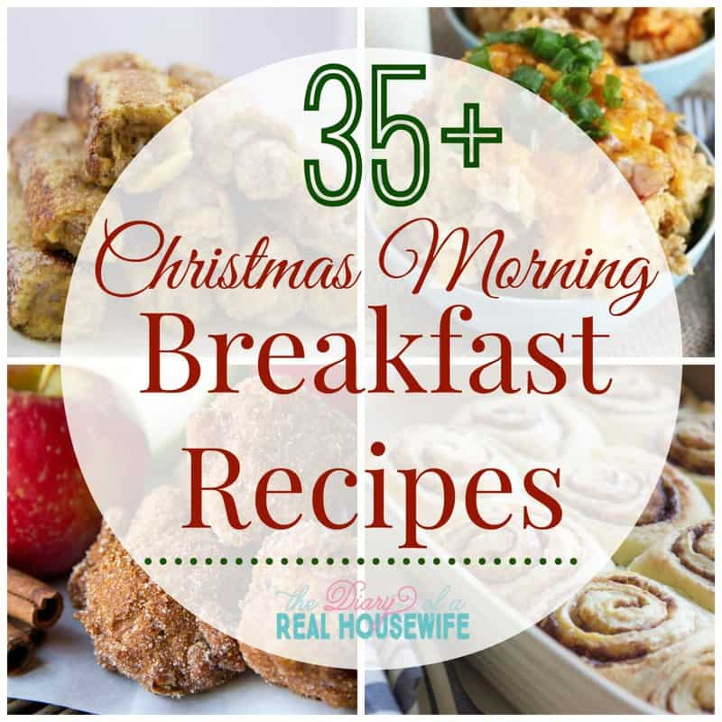 35+ Christmas Morning Breakfast Recipes - The Diary of a Real ...