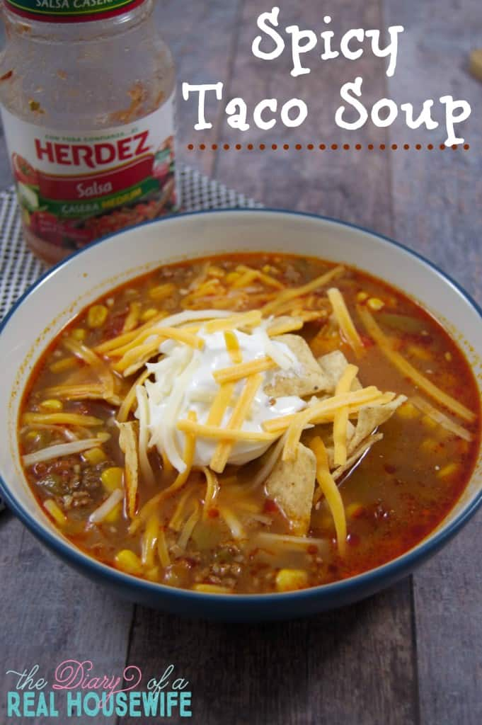Taco soup! With a kick. I love this easy recipe