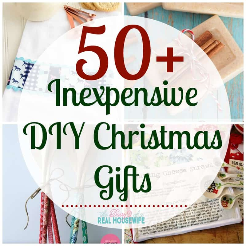 Inexpensive DIY Christmas Gifts - The Diary of a Real Housewife