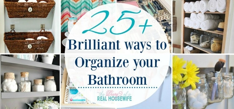 25 Brilliant ways to Organize your Bathroom