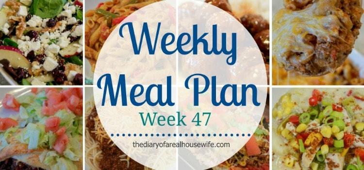 Weekly Meal Plan – Week 47