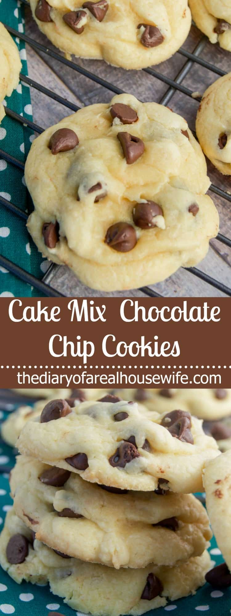 Cake Mix Chocolate Chip Cookies The Diary Of A Real Housewife