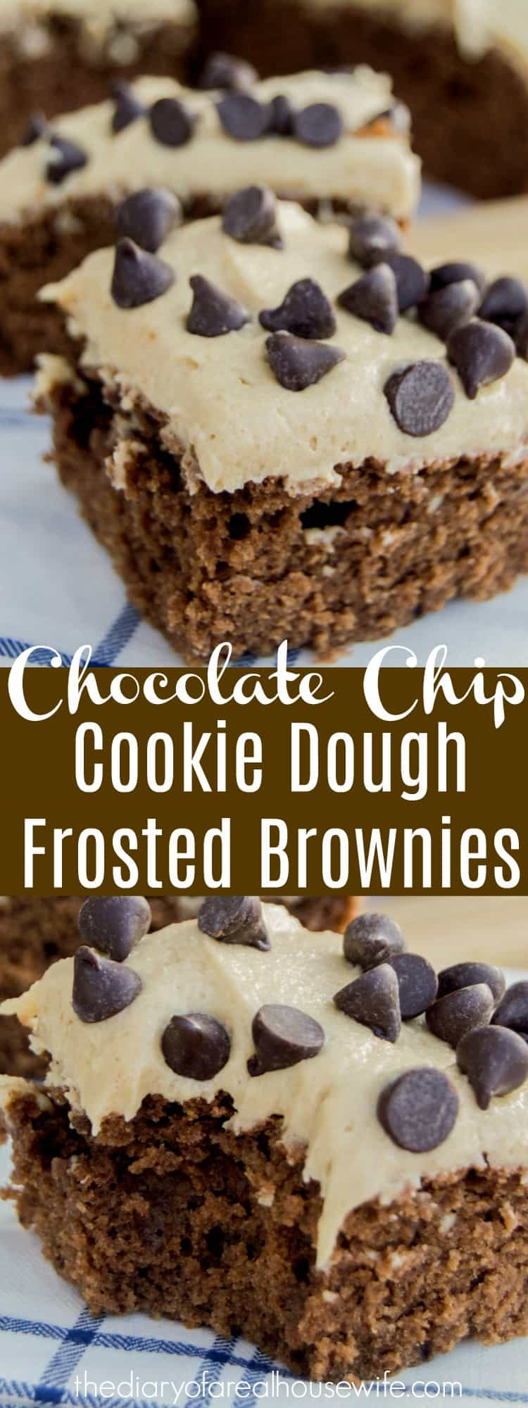 Chocolate Chip Cookie Dough Frosted Brownies