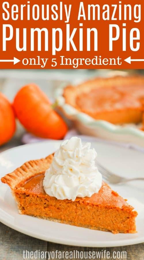 Easy 5 Ingredient Pumpkin Pie