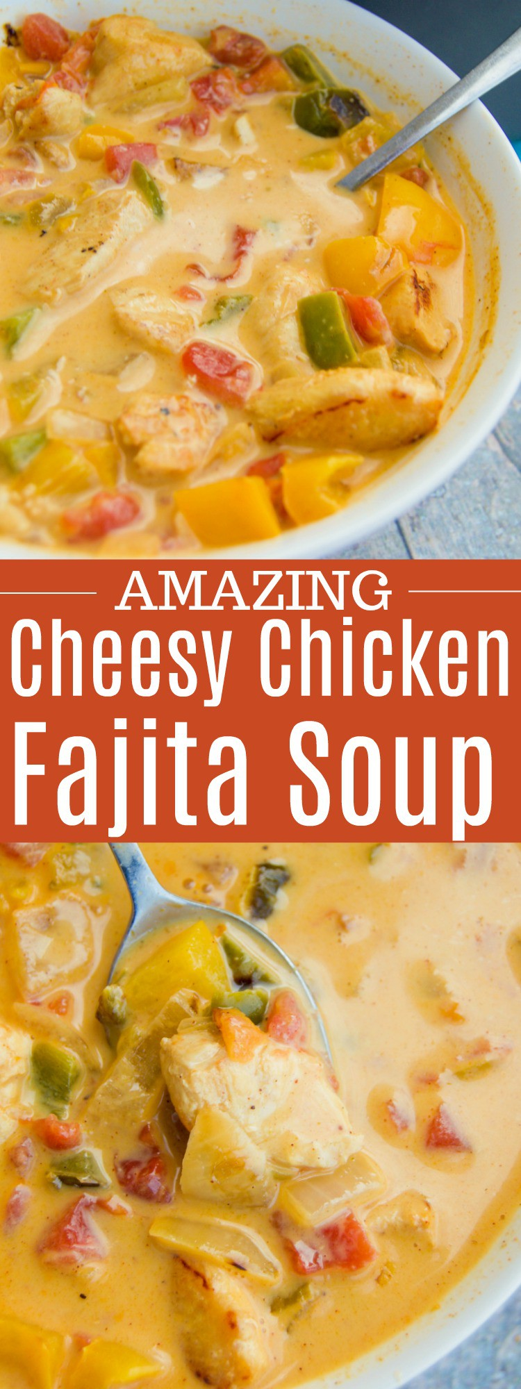 Cheesy Chicken Fajita Soup