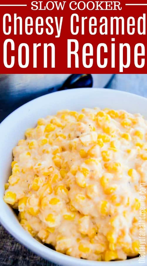 Slow Cooker Cheesy Creamed Corn with text on picture of title