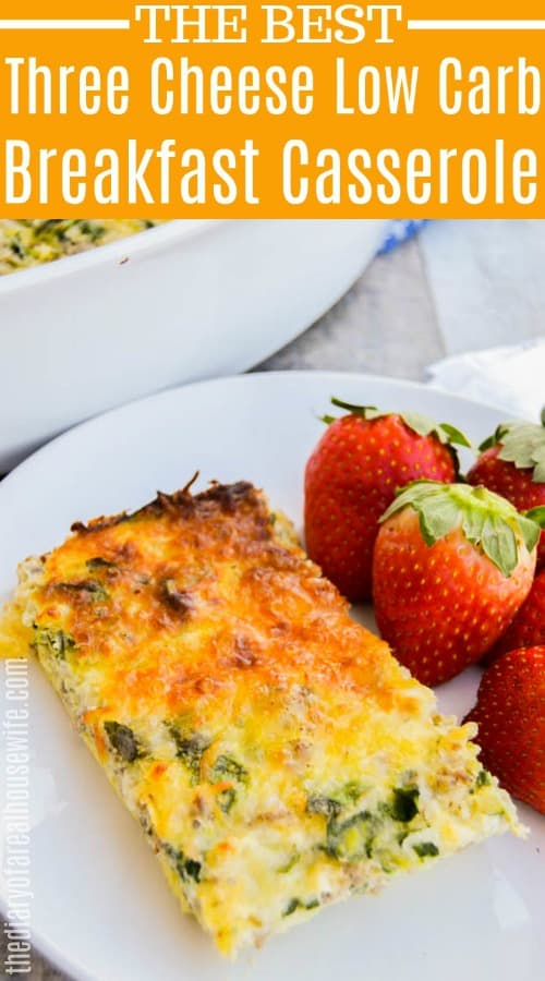 Three Cheese Low Carb Breakfast Casserole