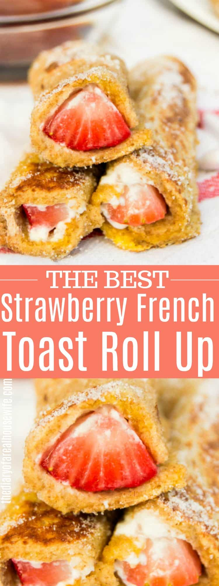 Strawberry French Toast Roll Up