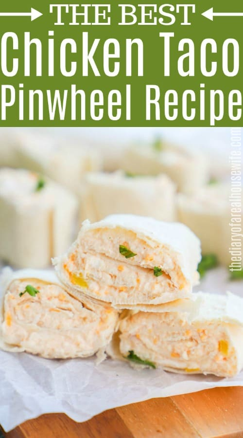 Chicken Taco Pinwheels pin image with words
