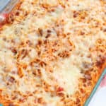 Easy Baked Spaghetti in a casserole dish