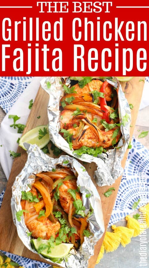 Grilled Chicken Fajitas with text of title