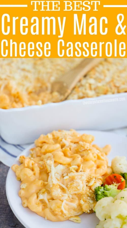 Creamy Mac and Cheese Casserole