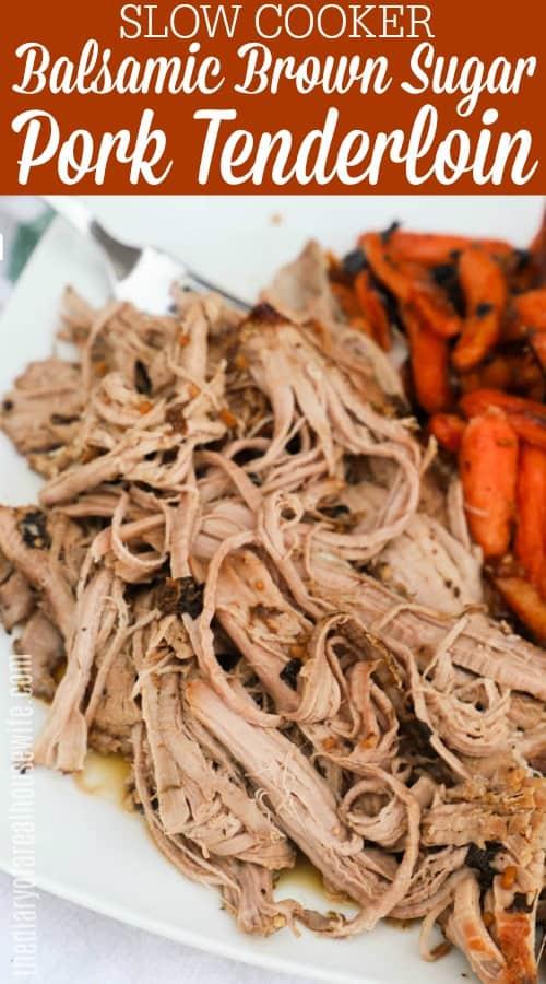 Balsamic and Brown Sugar Pork Tenderloin