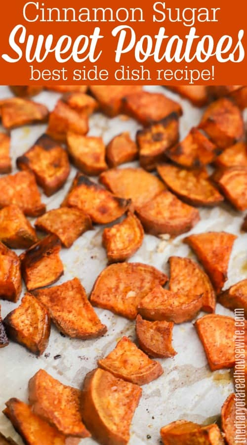 Cinnamon Sugar Roasted Sweet Potatoes