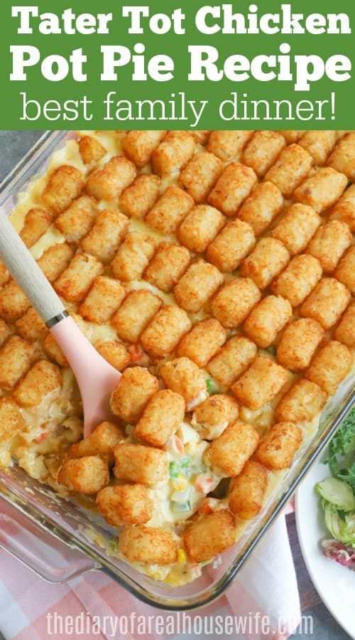 Tater Tot Chicken Pot Pie